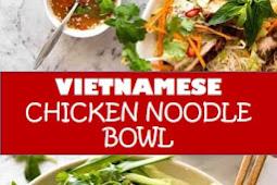 #recipe #food #drink #delicious #family #Vietnamese #Chicken #Noodle #Bowl