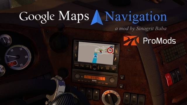 sinagrit baba ets 2 mods, ets 2 google maps navigation for promods
