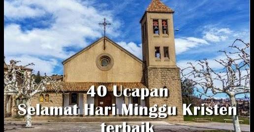 40 Kata Ucapan Selamat Hari Minggu Kristen Terbaik Disertai Gambarnya Yosefpedia Com