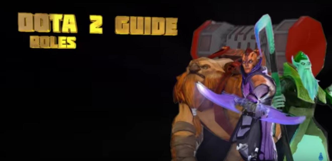Dota 2 Guide Roles