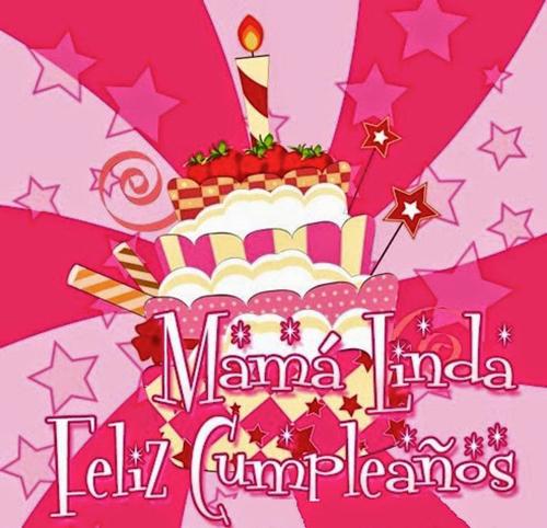 Feliz Cumpleaños Mama - Parte 1 - ツ Tarjetas de Feliz Cumpleaños ... Feliz Dia Mama