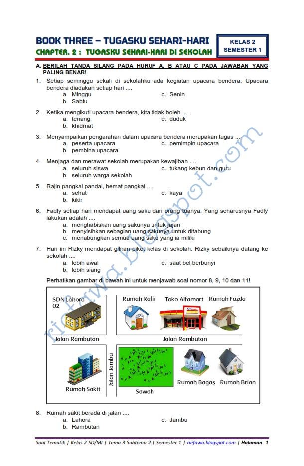 Seperti namanya disini akan menghadirkan kunci jawaban simple jelas dan lengkap. Download Soal Tematik Kelas 2 Tema 3 Subtema 2 Tugasku Sehari Hari Di Sekolah Tahun 2018 Rief Awa Blog