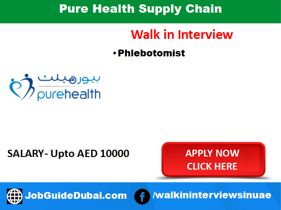 Pure Health Supply Chain and Training Centre LLC career for Phlebotomist job in Dubai