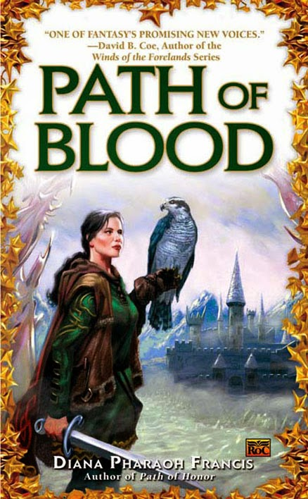 Path of Blood (Path Series: Book 3) By Diana Pharaoh Francis