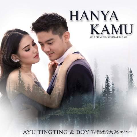 Lirik Lagu Ayu Ting Ting - Hanya Kamu (OST. Dimsum Martabak)