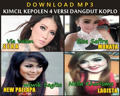 Download Kimcil Kepolen versi New Pallapa, Monata, Sera, Lagista