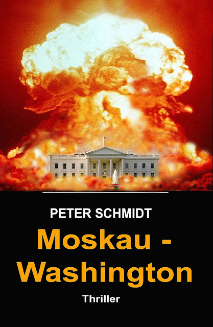 https://www.amazon.de/Moskau-Washington-Thriller-Peter-Schmidt/dp/1517218683?ie=UTF8&ref_=tmm_pap_title_0