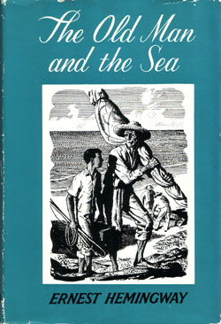 The luck in the old man and the sea a novel by ernest hemingway