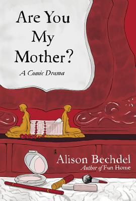 alison bechdel are you my mother