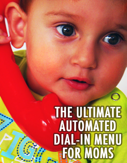 Motherhood can be hard, but this hilarious dial-in menu for moms can help you deal with all those kids' pesky problems and crazy complaints. Too funny—you'll LOL at number 6!