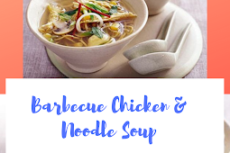 Barbecue Chicken & Noodle Soup