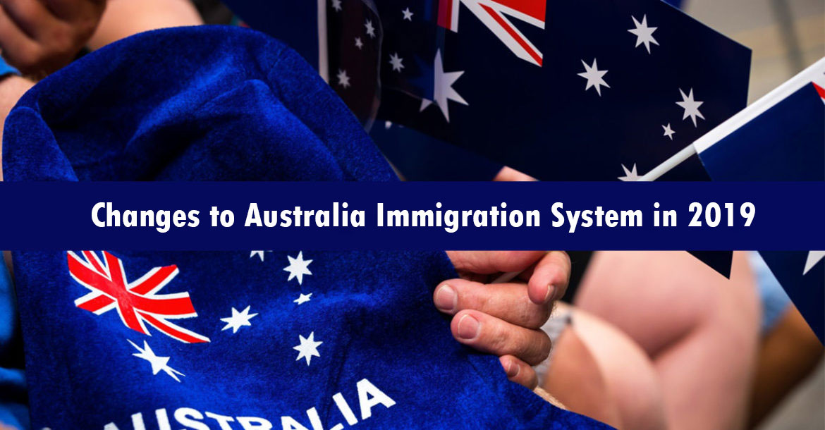 Changes to Australia Immigration System in 2019