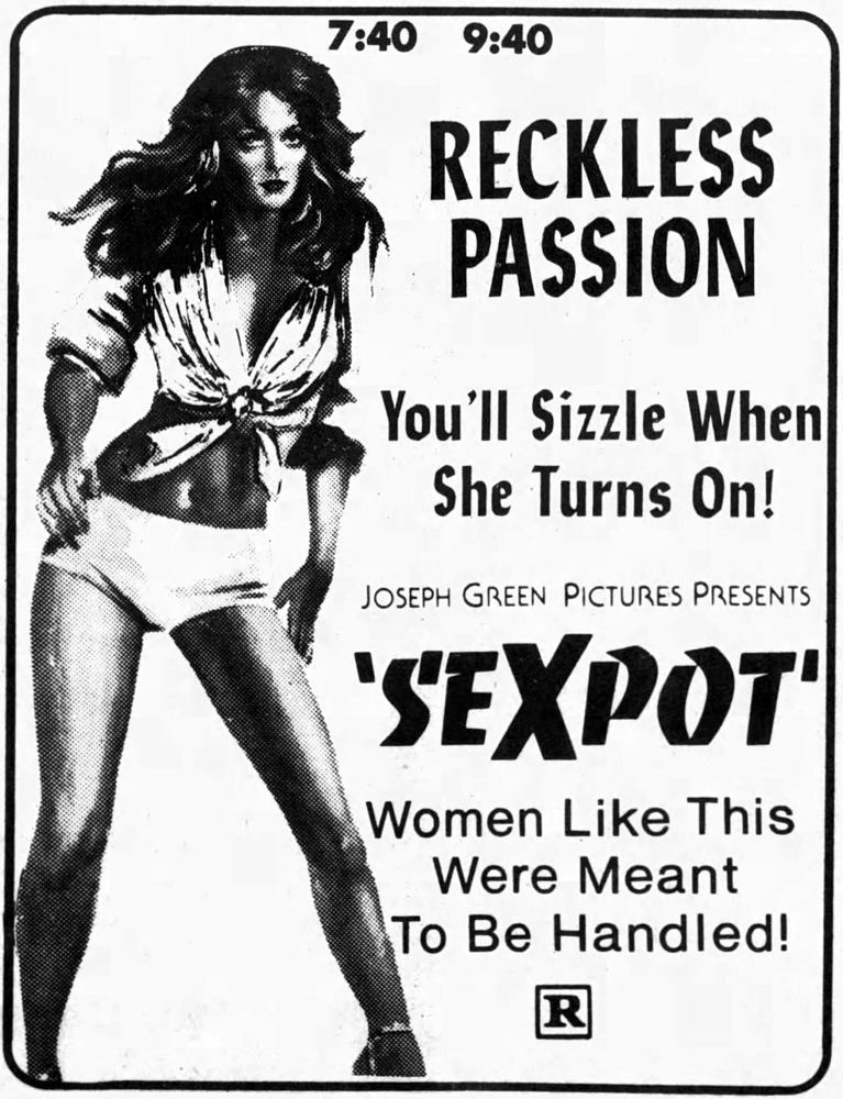 A couple of years later, Joseph Green Pictures brought it back to Florida  as SEXPOT. It opened in Tallahassee on May 18, 1984.