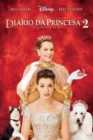 O Diário da Princesa 2: Casamento Real Dublado Online