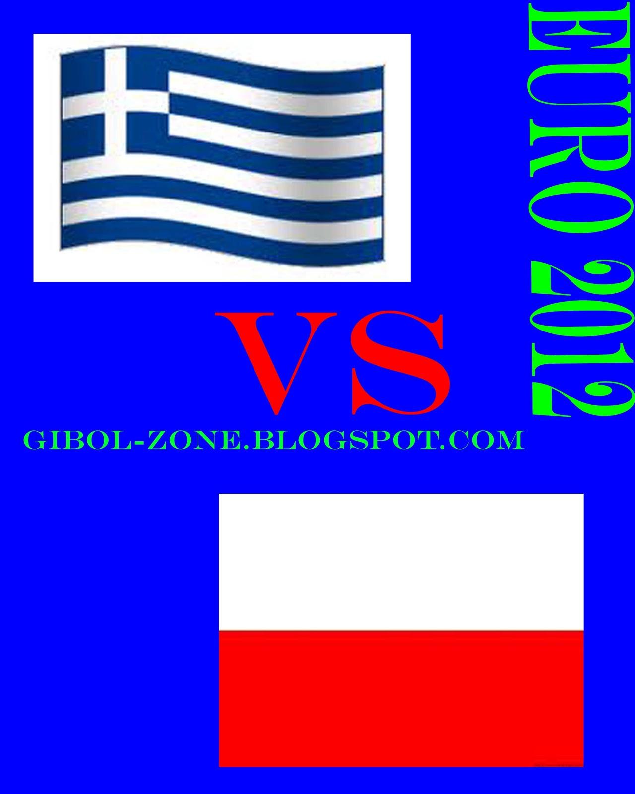 Prediksi Polandia Vs Yunani EURO GiboL Zone