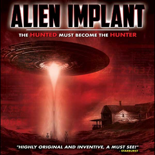 Alien Implant: The Hunted Must Become the Hunter, Alien Implant: The Hunted Must Become the Hunter Synopsis, Alien Implant: The Hunted Must Become the Hunter Trailer, Alien Implant: The Hunted Must Become the Hunter Review, Poster Alien Implant: The Hunted Must Become the Hunter