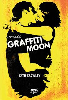 """Graffiti Moon"" Cath Crowley - recenzja"