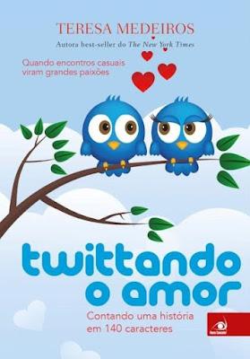 Twittando o amor - Teresa Medeiros | Resenha