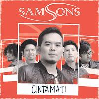 Lirik Lagu Samsons - Cinta Mati
