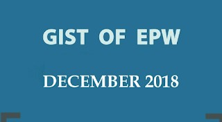 Gist of EPW December 2018 for UPSC by iasparliament - Download PDF