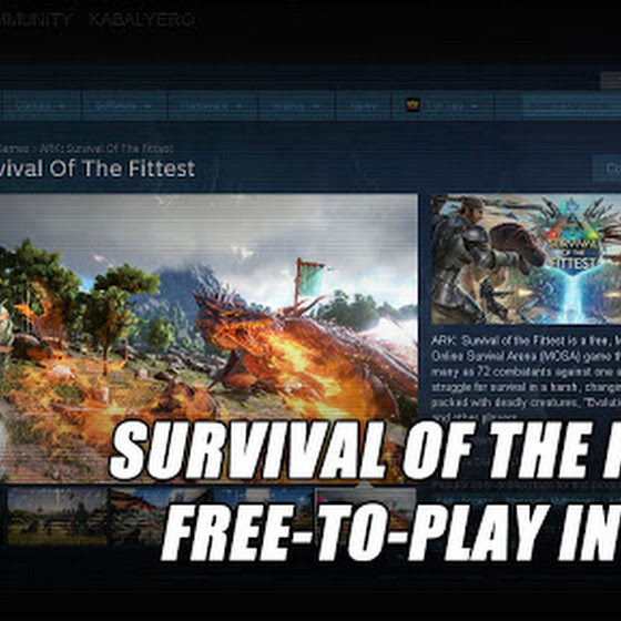 ARK Survival Of The Fittest ★ Free-To-Play In STEAM ★ Not Gonna Download The Game