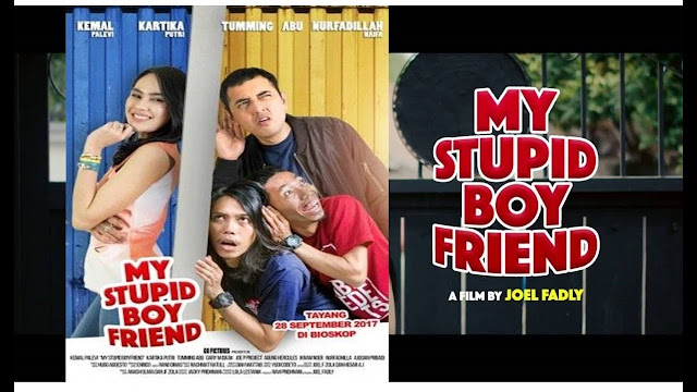 My Stupid Boyfriend Full HD Movie 2017