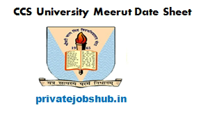CCS University Meerut Date Sheet