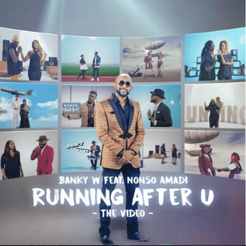 [VIDEO] Banky W - Running After U ft. Nonso Amadi