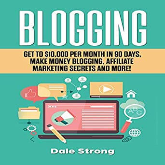 Blogging: Get to $10,000 Per Month in 90 Days
