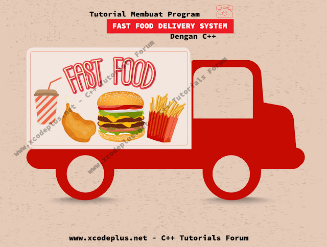 http://www.xcodeplus.net/2017/03/program-fast-food-delivery-cpp.html