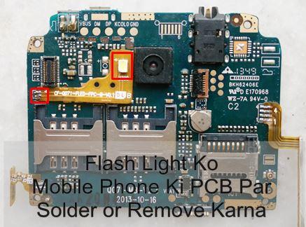 मोबाइल फोन रिपेयरिंग में Mobile Cell Phone PCB पर flash light को Solder और Remove करके मोबाइल फोन रिपेयर कैसे करें