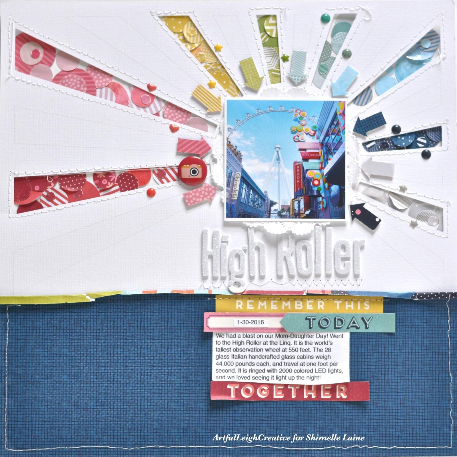Artful Leigh Shimelle Design Team Layout 4 High Roller