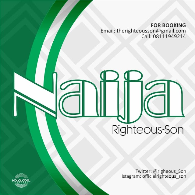 Music : Righteous Son - Naija (Prod.  By Fini) | @Righteous_son