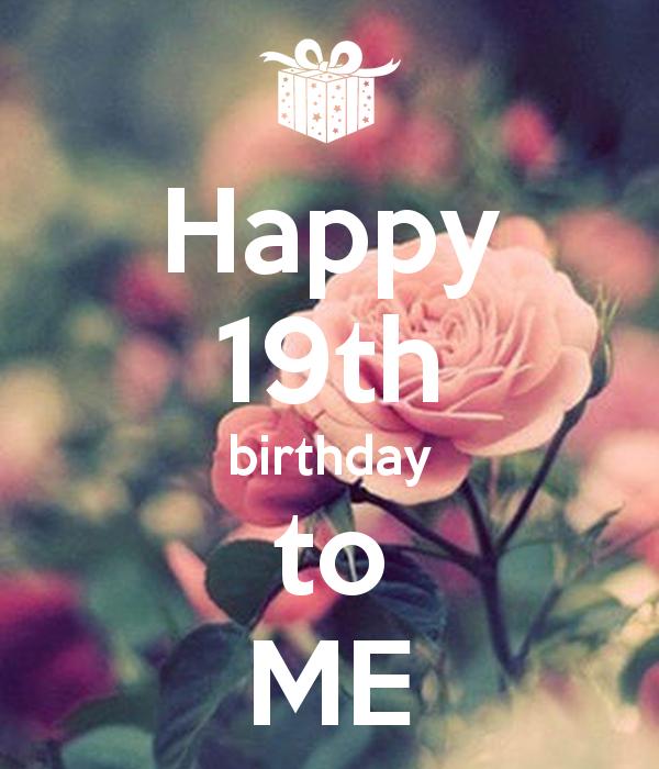 Happy Birthday 19th Wishes Amp Love