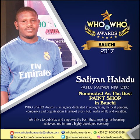 WHO is WHO Awards 2017 - Nominee for BEST PAINT SHOP Bauchi State (Photo/Video)