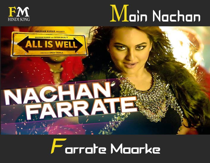 Main-Nachan-Farrate-Maarke-All-Is-Well-(2015)