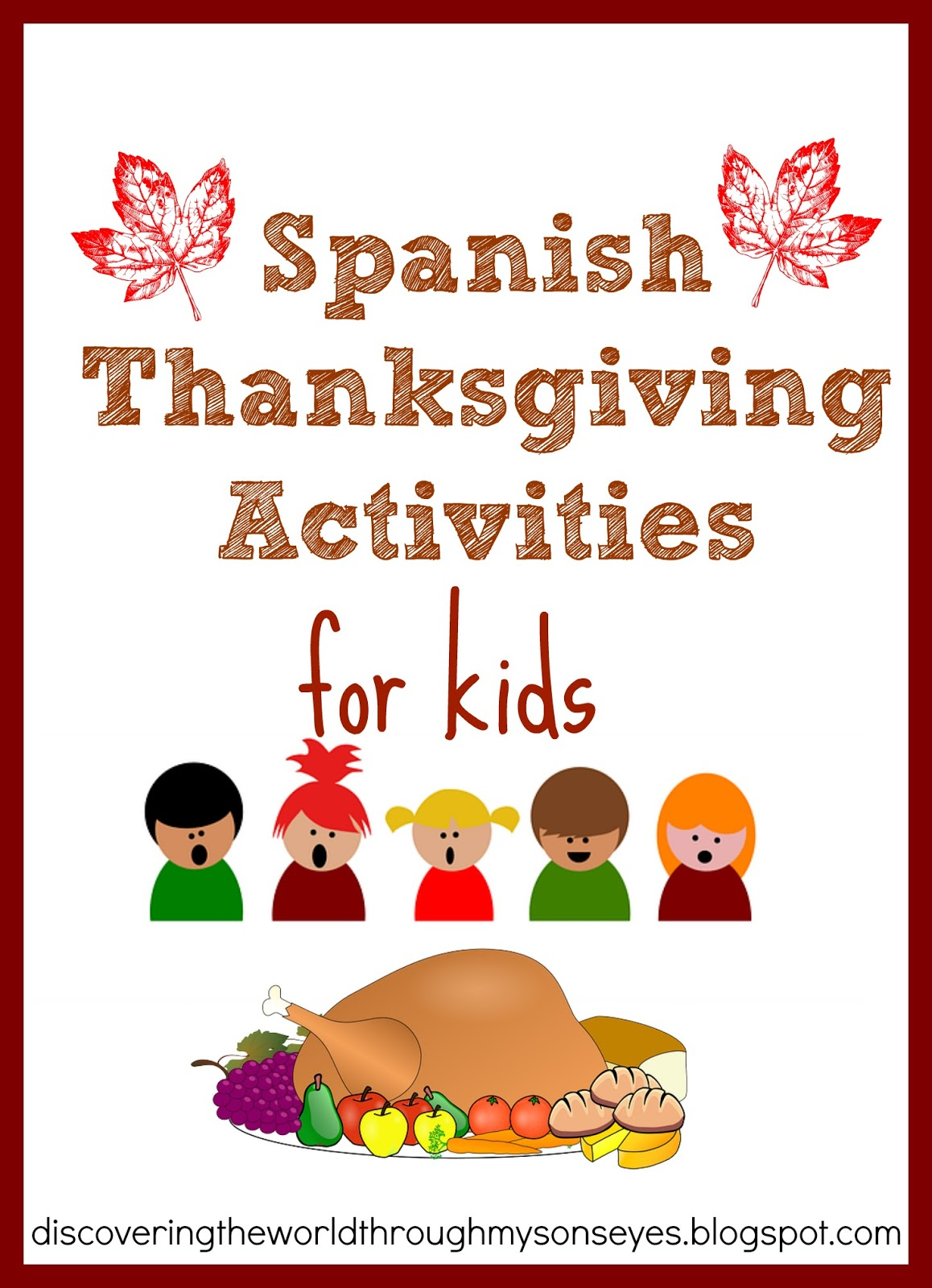 Spanish Thanksgiving Activities Discovering The World