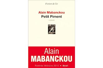 Lundi Librairie : Petit Piment - Alain Mabanckou