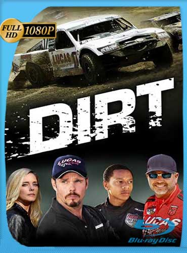 Dirt (2018)​ HD [1080p] Latino [GoogleDrive] SilvestreHD