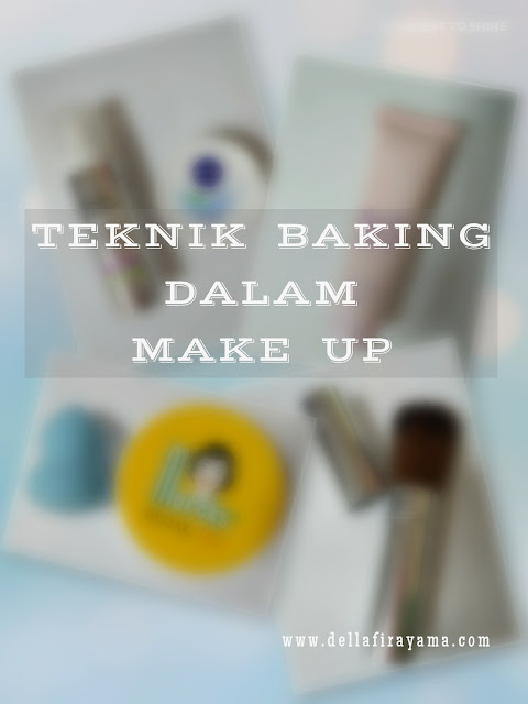 teknik baking dalam make up
