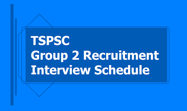 TSPSC Group 2 Interview Schedule for 1st Week of July 2019