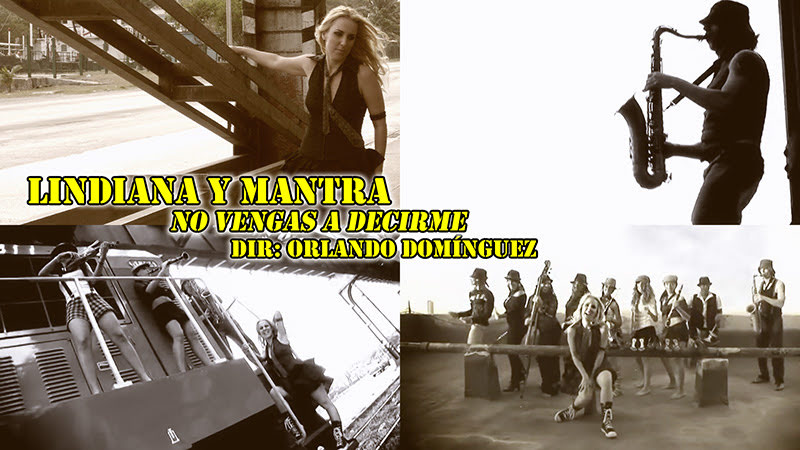 Lindiana y Mantra - ¨No vengas a decirme¨ - Videoclip - Dirección: Orlando Domínguez. Portal Del Vídeo Clip Cubano