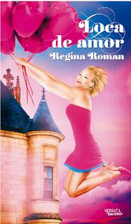 Resultado de imagen de regina roman loca de amor