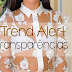 Trend Alert: Transparências