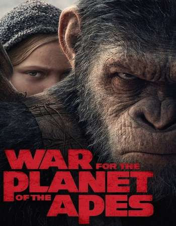 Poster Of War for the Planet of the Apes In Dual Audio Hindi English 300MB Compressed Small Size Pc Movie Free Download Only At worldfree4u.com