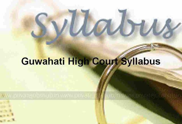 Guwahati High Court Syllabus