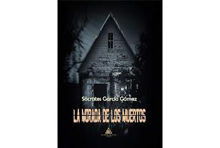 Reseña La mirada de los muertos Sócrates García Gómez