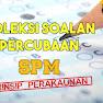 Koleksi Soalan Percubaan Prinsip Perakaunan SPM 2019, 2018