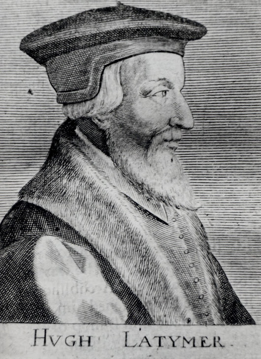 Hugh Latimer Bishop of Worcester man and martyr