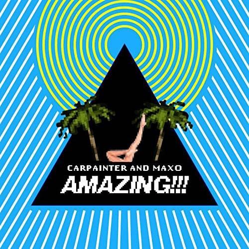 [Single] Carpainter & Maxo – Amazing!!! (2015.11.04/MP3/RAR)